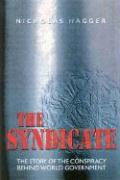 The Syndicate: The Story of the Coming World Government