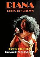 Diana: Queen of Motown - Phillips, Ian