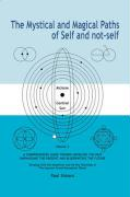 Mystical and Magical Paths of Self and Not-Self, Volume 2