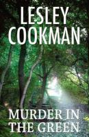 Murder in the Green - Cookman, Lesley
