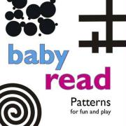 Baby Read Patterns: For Fun and Play - McMahon, Brett