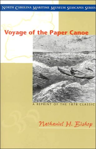 Voyage of the Paper Canoe - Nathaniel H. Bishop