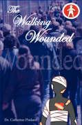 The Walking Wounded