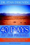 40 Days to the Promise - Dekoven, Stan