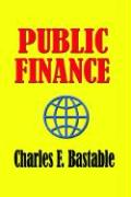 Public Finance - Bastable, Charles F.
