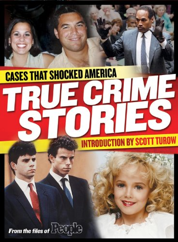 People: True Crime Stories: Cases That Shocked America - Editors of People Magazine