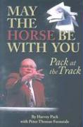 May the Horse Be with You: Pack at the Track