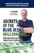 Secrets of the Blue Jeans Millionaire