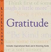 LifeLessons: Gratitude: Words of Wisdom to Guide, Influence, Inspire and Share [With 6 Lifelesson Inspiration Cards and 6 to Match Included Cards]