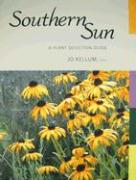 Southern Sun: A Plant Selection Guide
