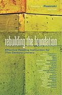 Rebuilding the Foundation: Effective Reading Instruction for 21st Century Literacy