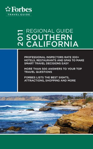 Forbes Travel Guide 2011 Southern California (Forbes Travel Guide Regional Guide) - Forbes Travel Guide