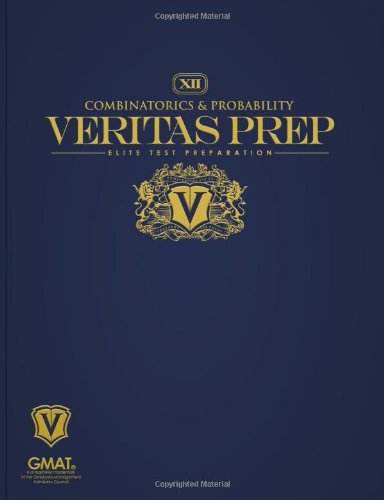 Combinatorics  &  Probability (Veritas Prep GMAT Series) - Veritas Prep
