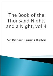 The Book of the Thousand Nights and a Night, vol 4