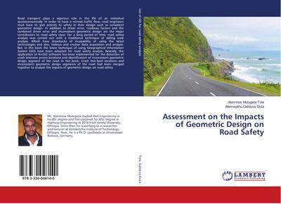 Assessment on the Impacts of Geometric Design on Road Safety - Alamirew Mulugeta Tola
