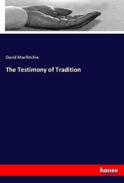 The Testimony of Tradition - David Macritchie