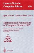 Mathematical Foundations of Computer Science 1997