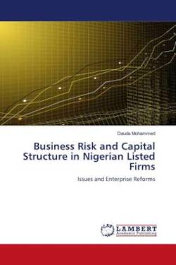 Business Risk and Capital Structure in Nigerian Listed Firms - Mohammed, Dauda