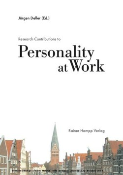 Research Contributions to Personality at Work - Deller, Jürgen