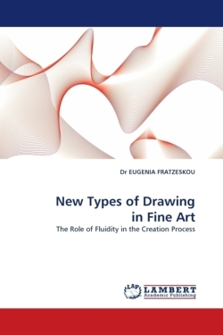 New Types of Drawing in Fine Art - FRATZESKOU, Dr EUGENIA