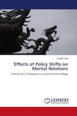 Effects of Policy Shifts on Marital Relations - Feng, Lingqin