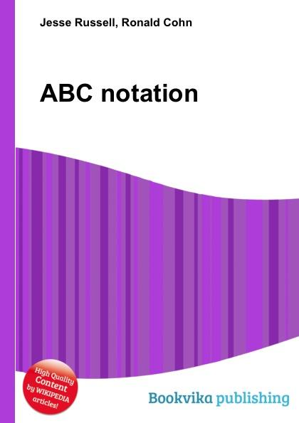ABC notation - Jesse Russell, Ronald Cohn