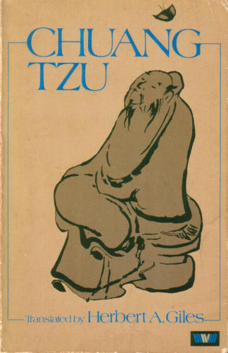 Chuang-Tzu: Taoist Philosopher and Chinese Mystic