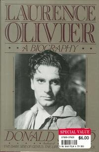 Laurence Olivier: A Biography - Spoto, Donald