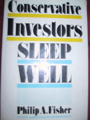 Conservative Investors Sleep Well - Fisher, Philip A.