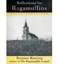 Reflections for Ragamuffins - Brennan Manning