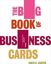 The Big Book of Business Cards - Carter, David E.