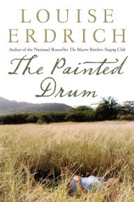 The Painted Drum - Louise Erdrich