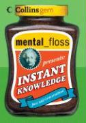 mental floss presents Instant Knowledge (Collins Gem)