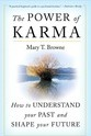 The Power of Karma - Mary T Browne