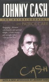 Cash: The Autobiography - Cash, Johnny / Carr, Patrick