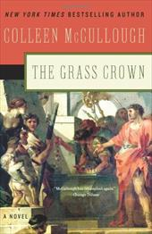The Grass Crown - McCullough, Colleen