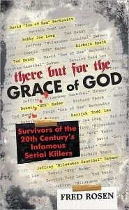 There But For the Grace of God - Fred Rosen