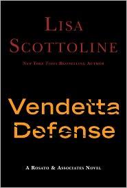 The Vendetta Defense (Rosato & Associates Series #6) - Lisa Scottoline