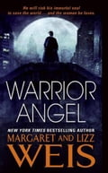 Warrior Angel - Lizz Weis, Margaret Weis