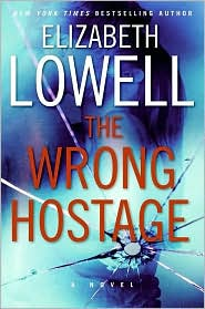 The Wrong Hostage (St. Kilda Series #1) - Elizabeth Lowell