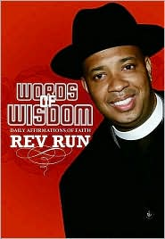 Words of Wisdom - Rev Run