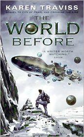 The World Before (Wess'Har Series #3) - Karen Traviss