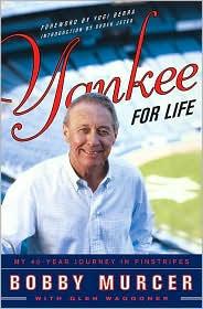 Yankee for Life - Bobby Murcer, Glen Waggoner