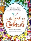 In the Land of Cocktails - Lally Brennan, Ti Adelaide Martin