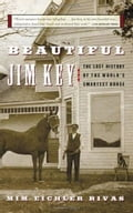 Beautiful Jim Key - Mim E. Rivas