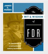 The Wit & Wisdom Of Fdr - James C. Humes