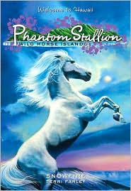 Phantom Stallion: Wild Horse Island #9: Snowfire - Terri Farley