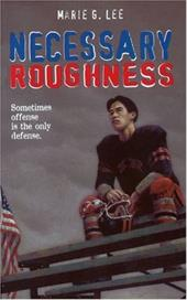 Necessary Roughness - Lee, Marie G.