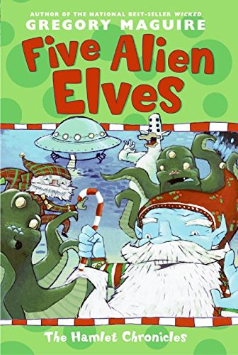 Five Alien Elves (The Hamlet Chronicles)