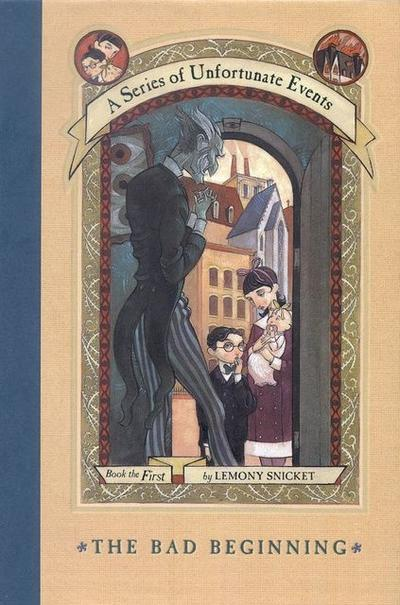 The Bad Beginning - Lemony Snicket